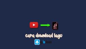 cara-download-lagu