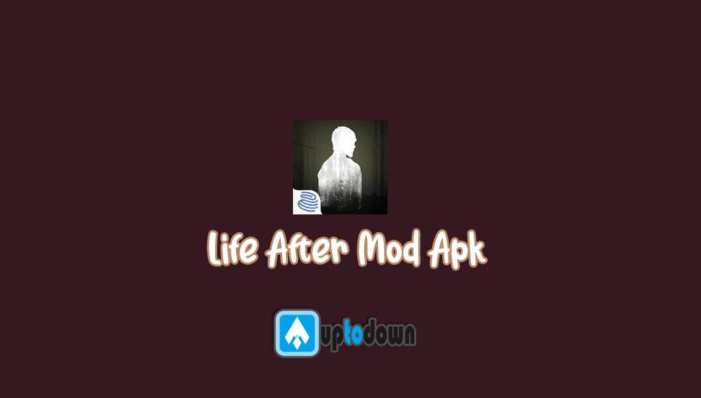 Life After Mod Apk