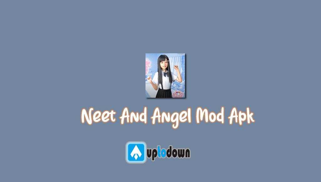 Neet And Angel Mod Apk