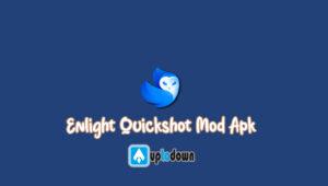 Enlight Quickshot Mod Apk