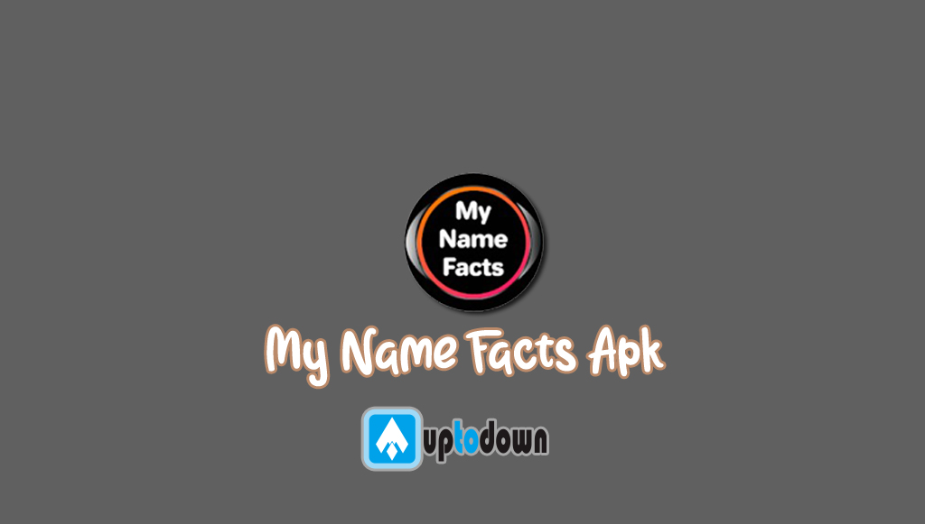 My Name Facts Apk