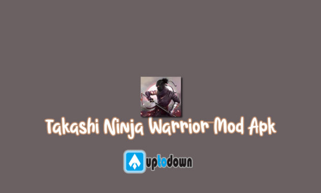 Takashi Ninja Warrior Mod Apk
