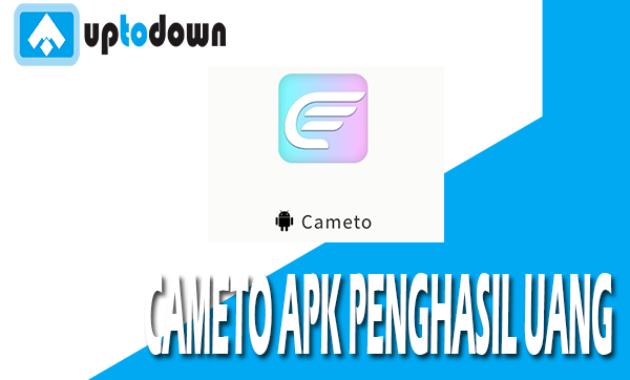 Download Apk Cameto Penghasil Uang Terbukti Membayar Atau ...