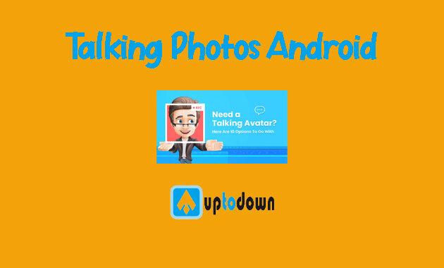 10 Aplikasi Kekinian Talking Photos Android Terbaru