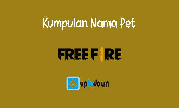 Kumpulan Nama Pet Free Fire Keren, Unik dan Terbaru 2021